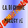 Gary L Coleman: L.A. DJ Groove Project #1 - Single