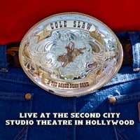 Cole Slaw & The Baked Bean Band | Live at The Second City Studio Theatre in Hollywood