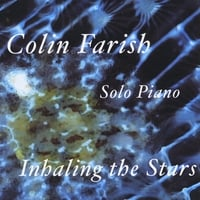 Colin Farish | Inhaling the Stars