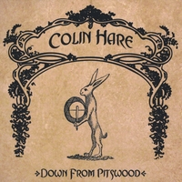 Colin Hare | Down From Pitswood
