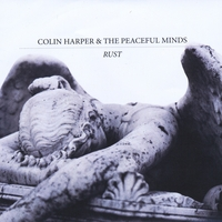 Colin Harper & The Peaceful Minds | Rust