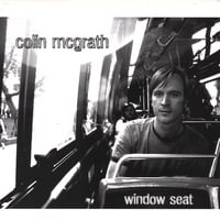 Colin McGrath | Window Seat