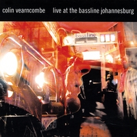 Colin Vearncombe | Live at The Bassline Johannesburg