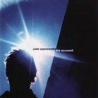 Colin Vearncombe | The Accused