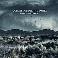 Collapse Under the Empire | Shoulders & Giants