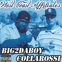 Collarossi & Big2daboy | West Coast Affiliates