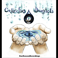 Various Artists | Collecting Droplets