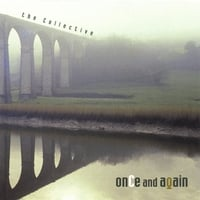 The Collective | Once and Again