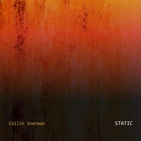 Collin Sherman | Static