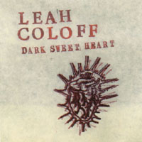 Leah Coloff | Dark Sweet Heart