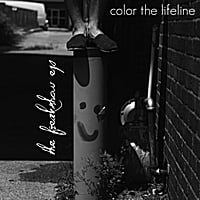 Color the Lifeline | The Freakshow EP