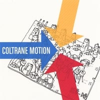 Coltrane Motion | Songs About Music