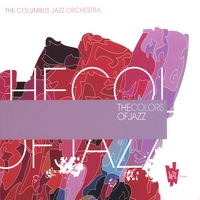 Columbus Jazz Orchestra | The Colors of Jazz