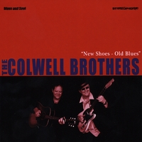 The Colwell Brothers | New Shoes-Old Blues