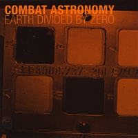 Combat Astronomy | Earth Divided By Zero