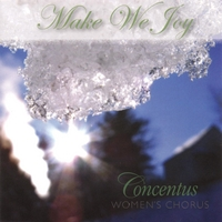 Concentus Women's Chorus | Make We Joy