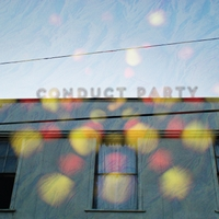 Conduct Party | Conduct Party - EP