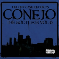 Conejo | The Bootlegs, Vol 6