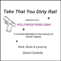 The David Conforte Singers | Take That You Dirty Rat