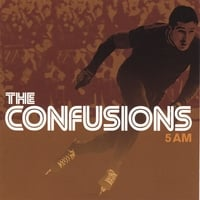 The Confusions | 5 AM