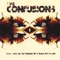 The Confusions | It Sure Looks Like the Confusions But It Sounds More Acoustic