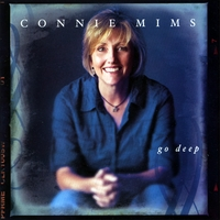 Connie Mims | Go Deep