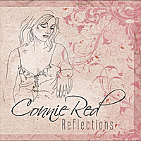 Connie Red | Connie Red, Reflections
