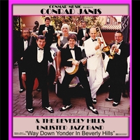 Conrad Janis and the Beverly Hills Unlisted Jazz Band | Way Down Yonder in Beverly Hills