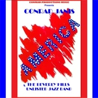 Conrad Janis & The Beverly Hills Unlisted Jazz Band | America