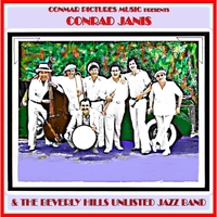 Conrad Janis & The Beverly Hills Unlisted Jazz Band | Collector's Edition