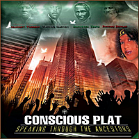 Conscious Plat | Speaking Through the Ancestors