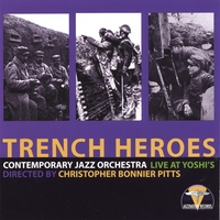 Contemporary Jazz Orchestra | Trench Heroes