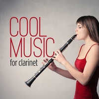 Various Artists | Cool Music: For Clarinet