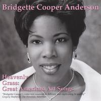 Bridgette Cooper-Anderson | Heavenly Grass: Great American Art Songs