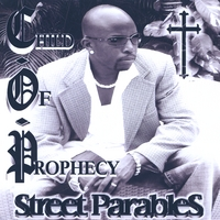 Child of Prophecy | Street Parables