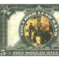 Corb Lund Band | Five Dollar Bill