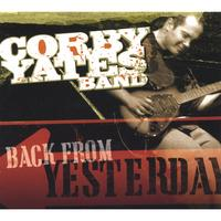 Corby Yates Band | Back From Yesterday