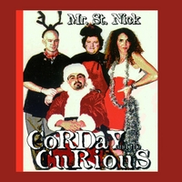 Corday and the Curious | Mr. St. Nick