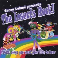 Corey Leland | The Insects Rock! Volume 2 MORE Songs you want your kids to hear