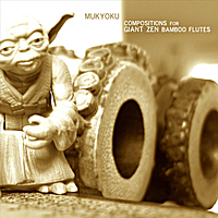 Cornelius Boots | Mukyoku: Compositions for Giant Zen Bamboo Flutes