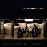 Cornerstone (AT) | Somewhere In America