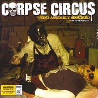 Corpse Circus | Some Assembly Required