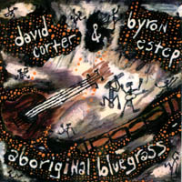 David Corter and Byron Estep | Aboriginal Bluegrass