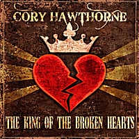 Cory Hawthorne | The King of the Broken Hearts