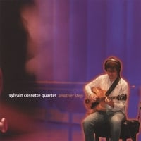 Sylvain Cossette quartet | Another Step