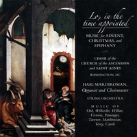 Choir of the Church of the Ascension and Saint Agnes | Lo, in the time appointed