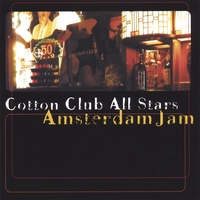 Cotton Club All Stars | Amsterdam Jam