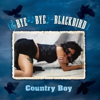 Country Boy | Bye Bye Blackbird
