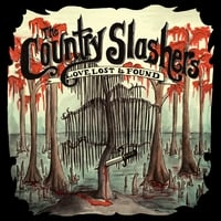The Country Slashers | Love, Lost & Found