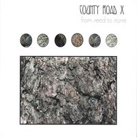 County Road X | From Seed to Stone